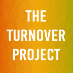 The Turnover Project