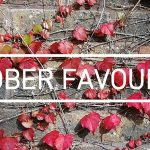 October Monthly Favourites