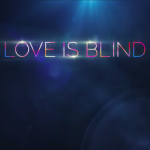 Love is Blind Review