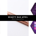 Beauty Bag review April